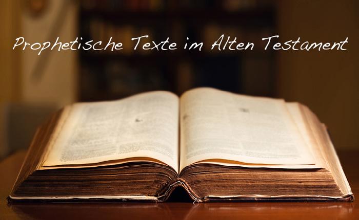 Prophetische Texte im Alten Testament